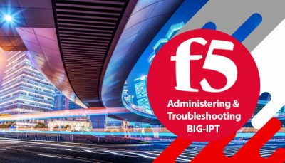 دوره F5 BIG-IP Administering and Troubleshooting