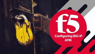دوره F5 Configuring F5 BIG-IP AFM