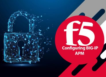 دوره F5 Configuring BIG-IP APM
