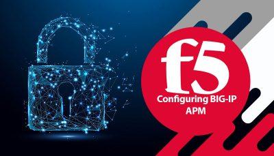 دوره F5 Configuring BIG-IP APM