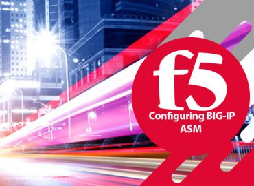 دوره F5 Configuring f5 BIG-IP ASM