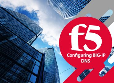 دوره F5 Configuring BIG-IP DNS