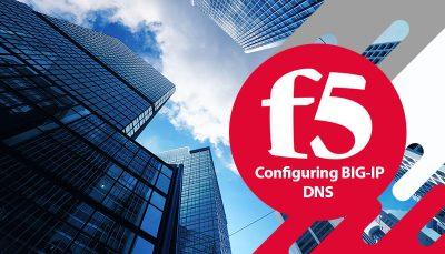 دوره F5 Configuring BIG-IP DNS