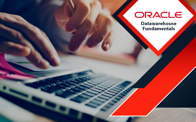 دوره آموزشی Data warehouse Fundamentals Oracle