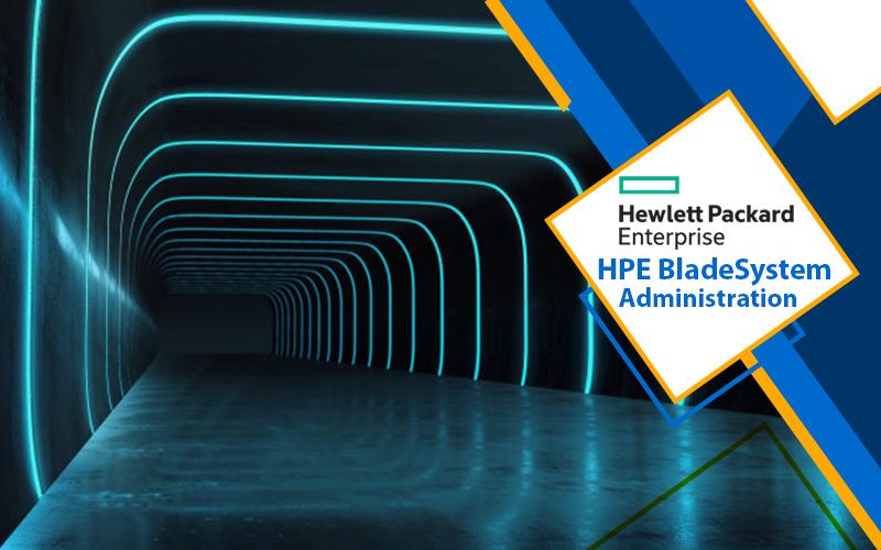 دوره HPE BladeSystem Administration