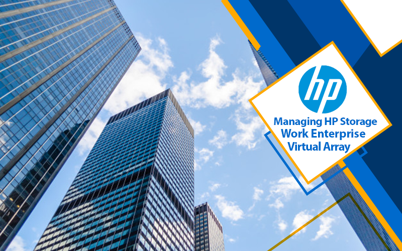 دوره آموزشی Managing HP Storage Work Enterprise Virtual Array