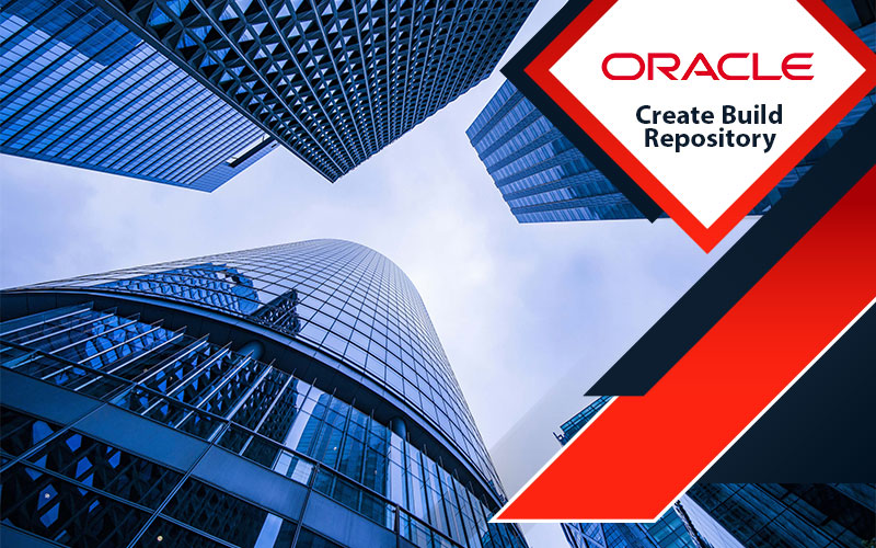دوره Oracle Create Build Repository
