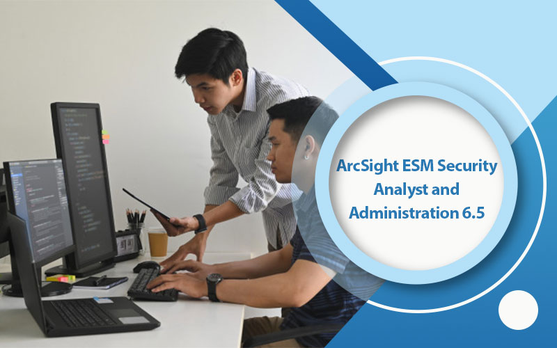 دوره ArcSight ESM Security Analyst and Administration 6.5