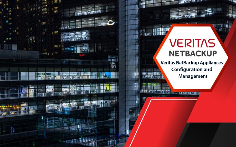 دوره Veritas NetBackup Appliances Configuration and Management