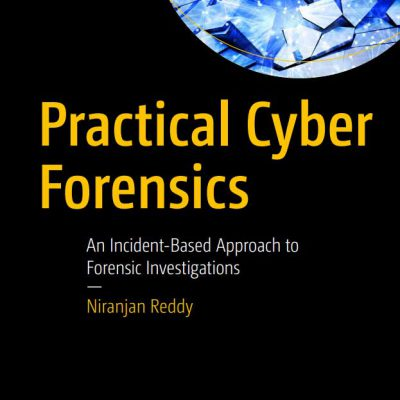 practical cyber forensis