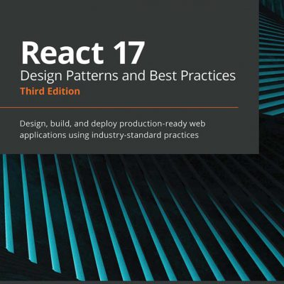 react 17 design patterns and best practices